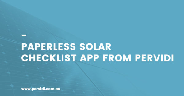 Paperless Solar Checklist app from Pervidi