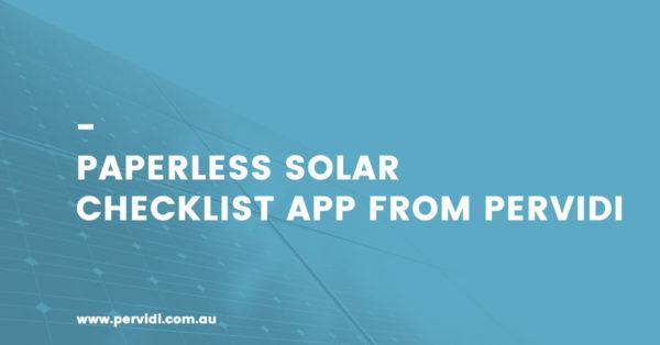 Paperless Solar Checklist app from Pervidi